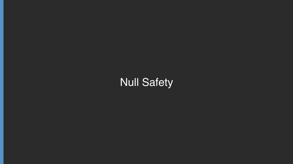 Null Safety