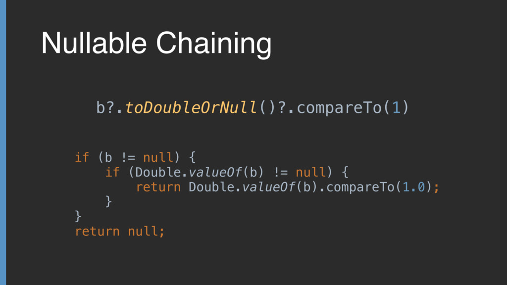 Nullable Chaining b?.toDoubleOrNull()?.compareT...