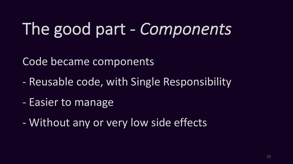 The good part - Components Code became componen...