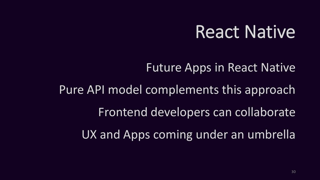 React Native Future Apps in React Native Pure A...