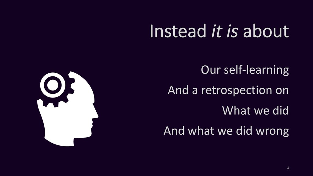 Instead it is about Our self-learning And a ret...