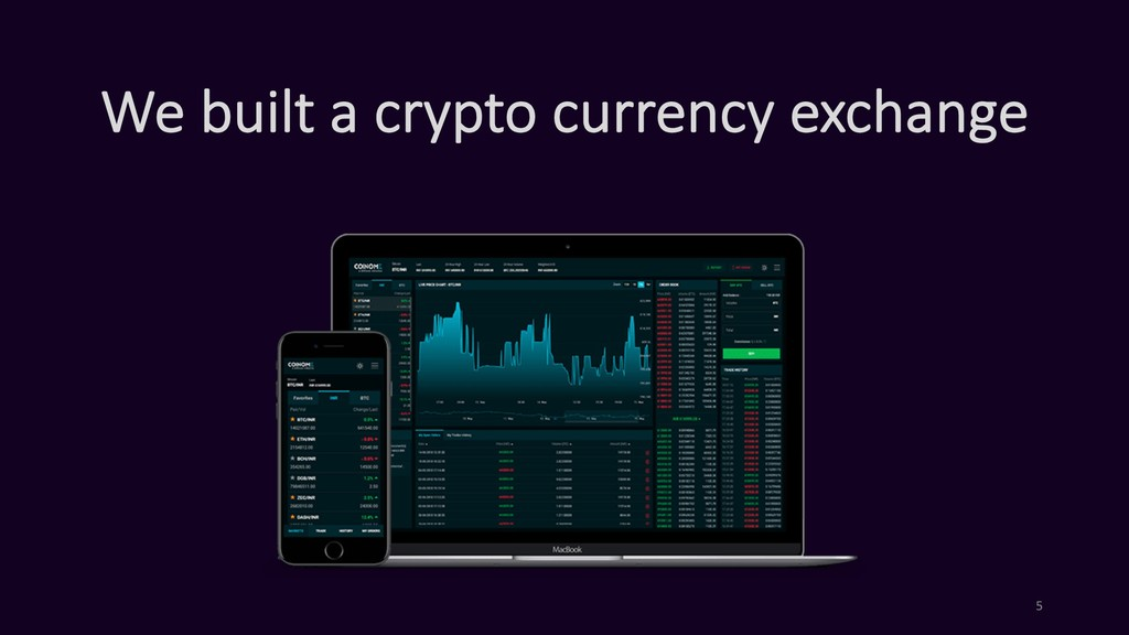 We built a crypto currency exchange 5