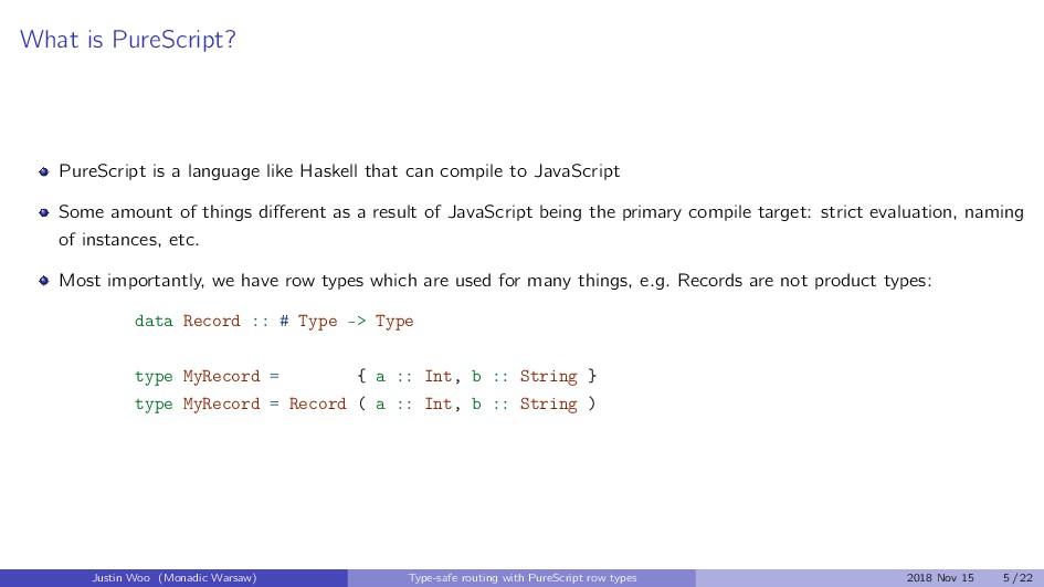 What is PureScript? PureScript is a language li...