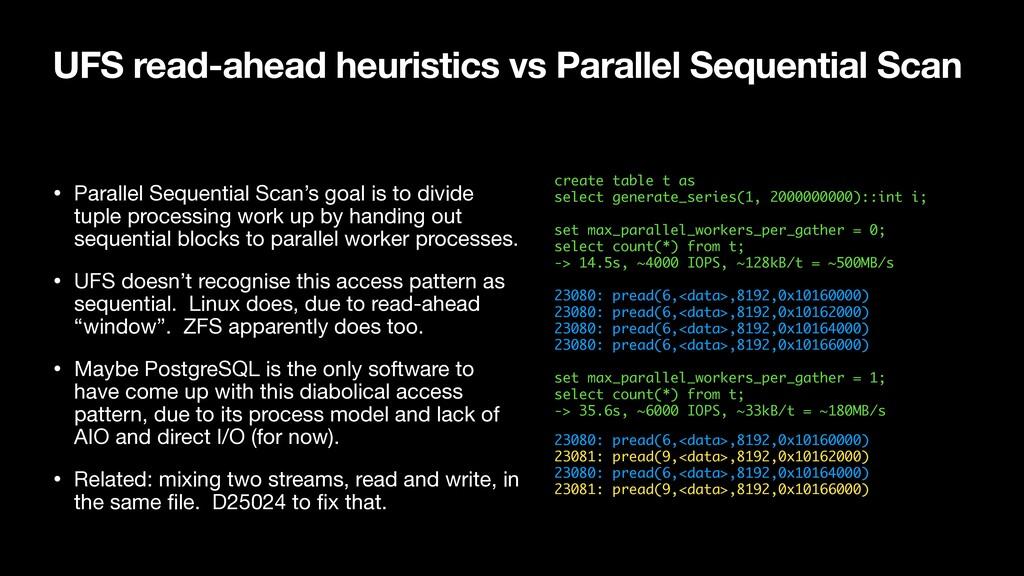 UFS read-ahead heuristics vs Parallel Sequentia...