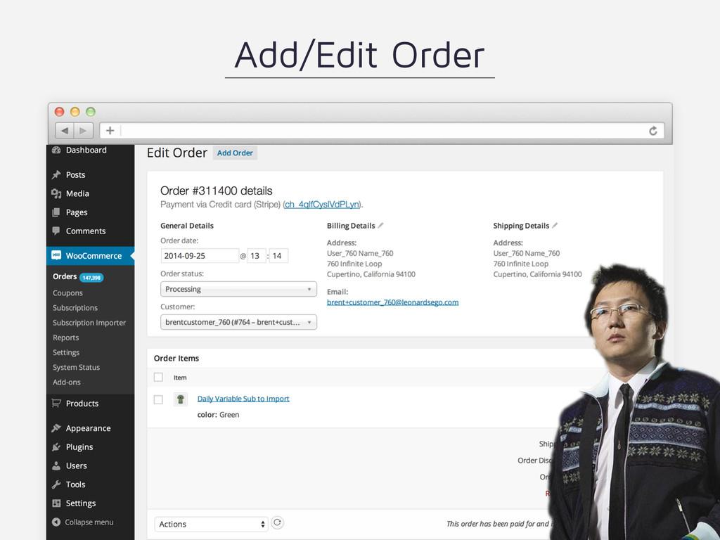 Add/Edit Order
