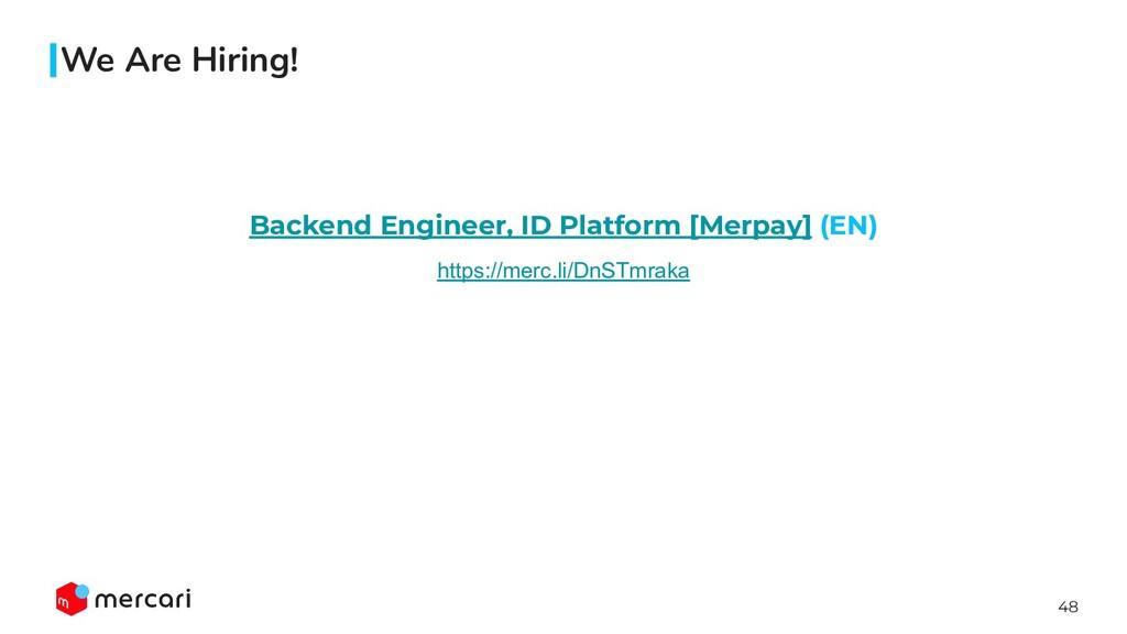 48 Backend Engineer, ID Platform [Merpay] (EN) ...