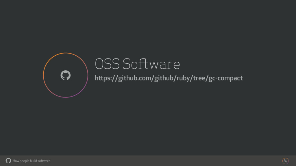 How people build software ! OSS Software https:...