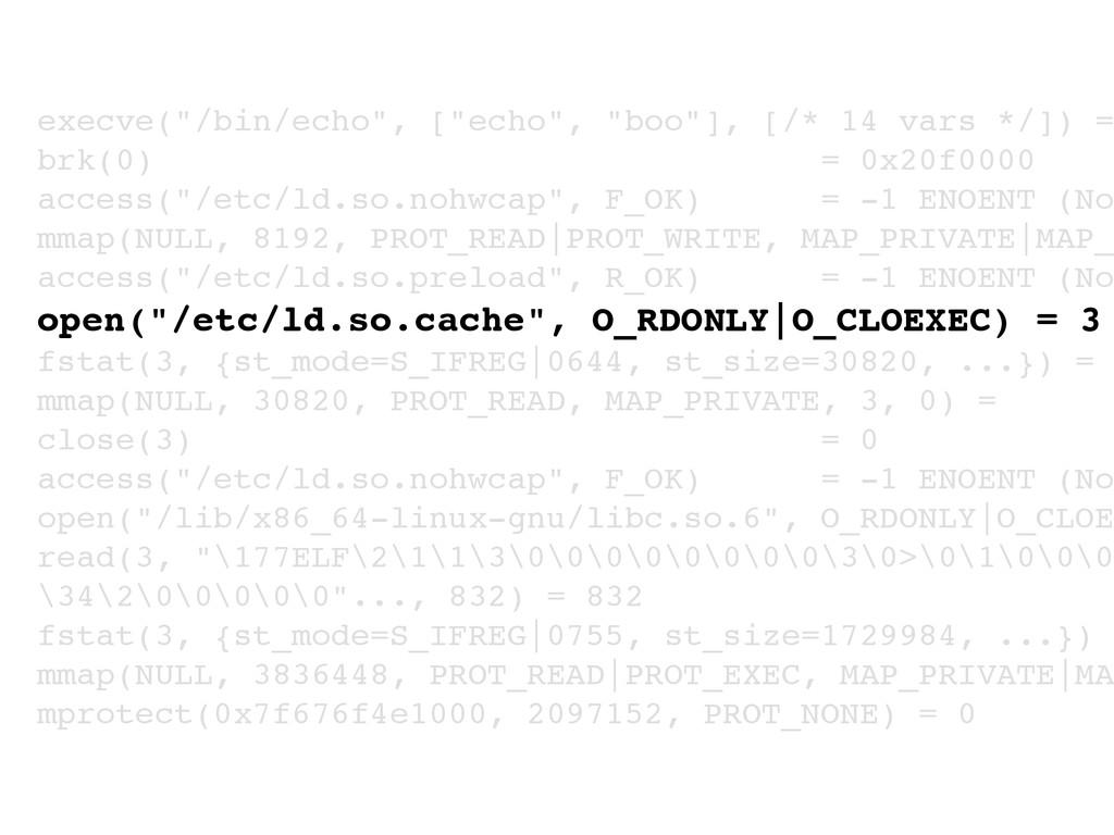 """execve(""""/bin/echo"""", [""""echo"""", """"boo""""], [/* 14 var..."""