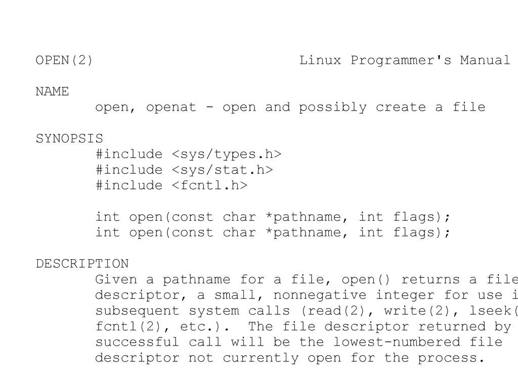 OPEN(2) Linux Programmer's Manual NAME open, op...