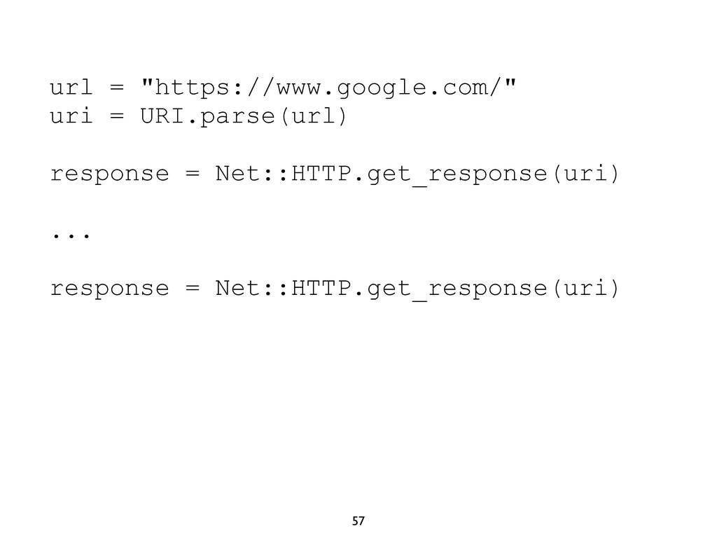 "57 url = ""https://www.google.com/"" uri = URI.pa..."