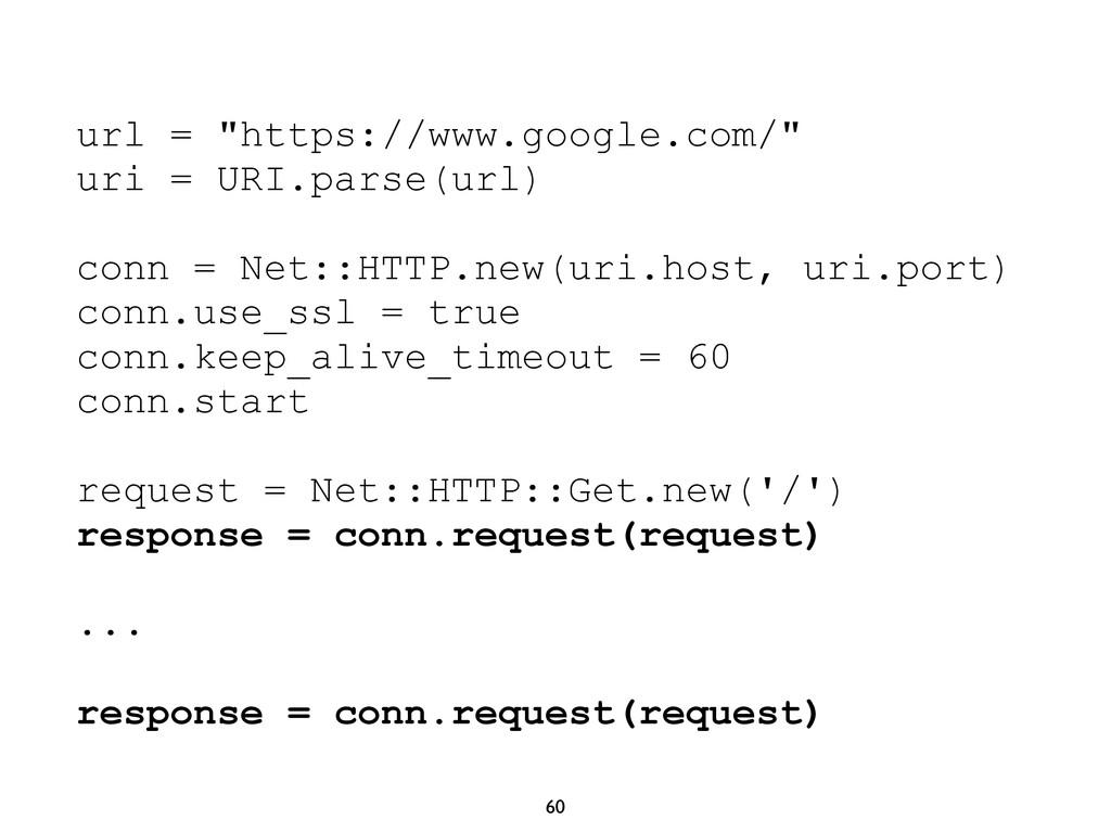 "60 url = ""https://www.google.com/"" uri = URI.pa..."