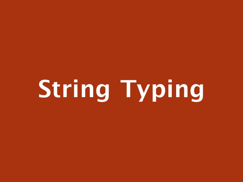 String Typing