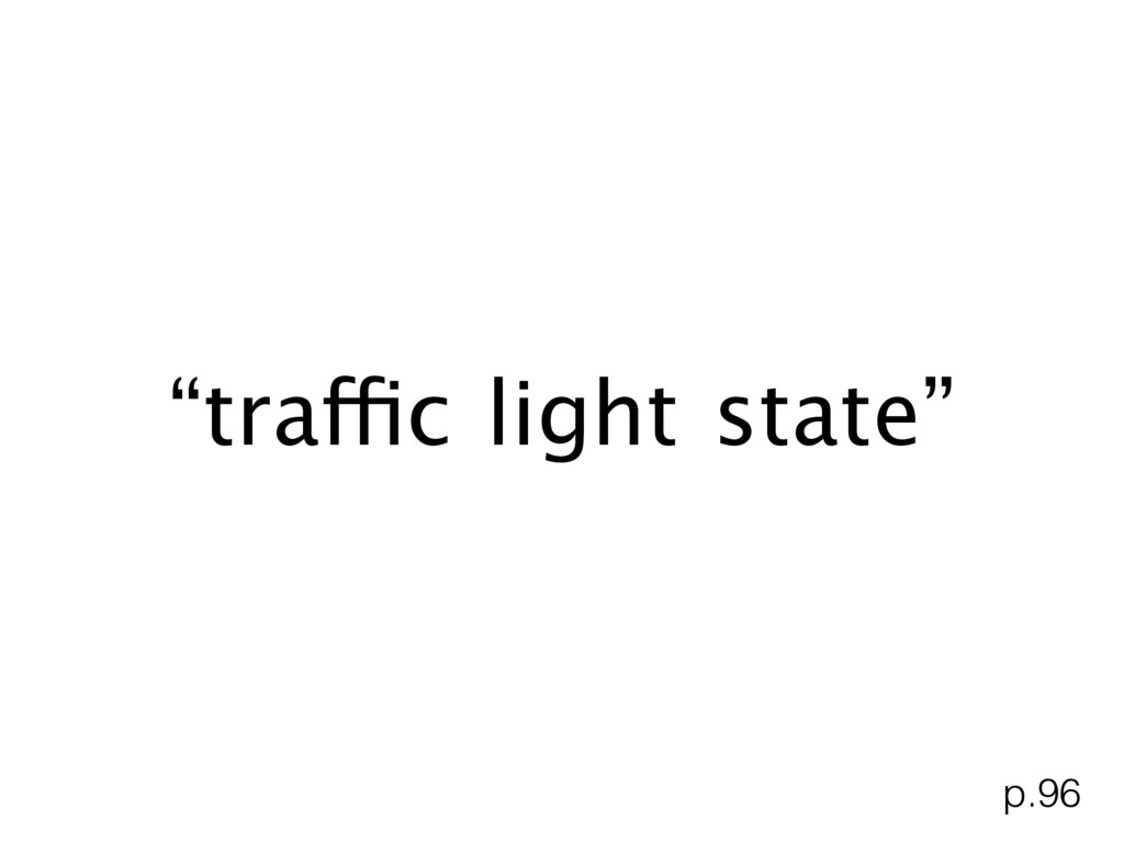 """traffic light state"" p.96"