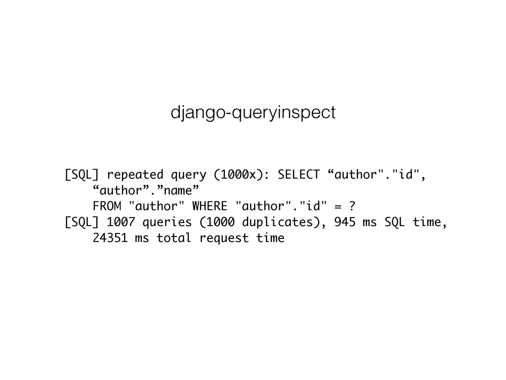 """[SQL] repeated query (1000x): SELECT """"author"""".""""..."""