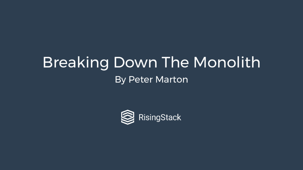 Breaking Down The Monolith By Peter Marton