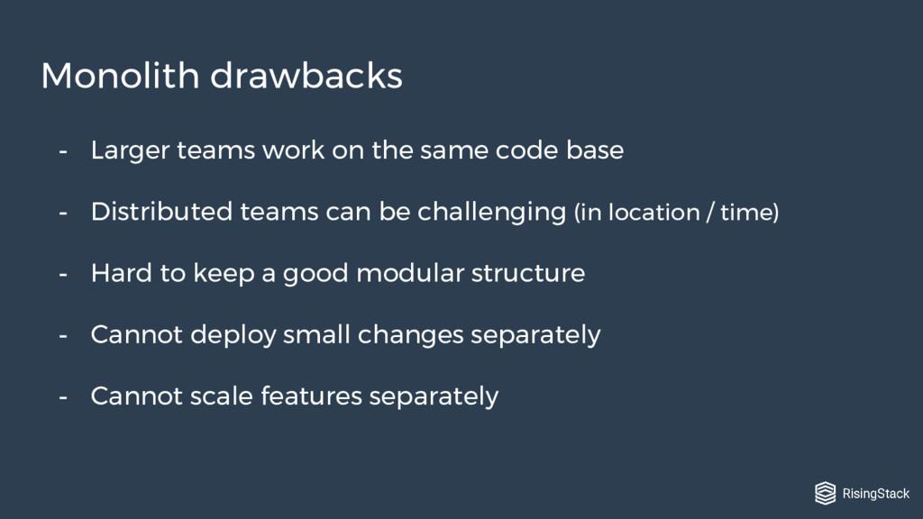 - Larger teams work on the same code base - Dis...