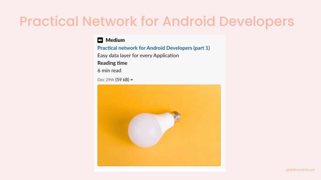 Practical Network for Android Developers @ddino...