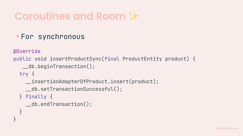 Coroutines and Room ✨ @ddinorahtovar @Override ...