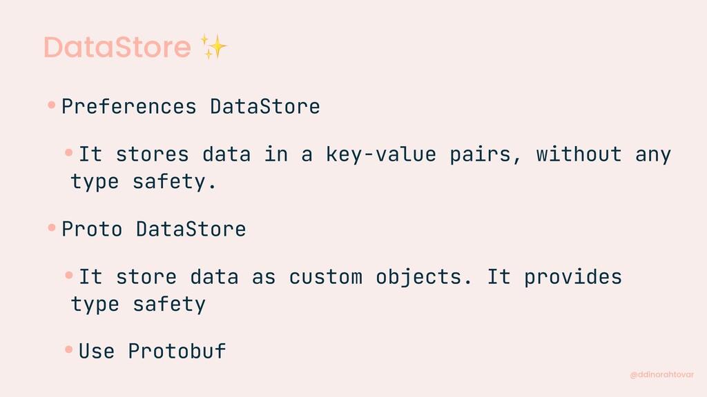 DataStore ✨ @ddinorahtovar •Preferences DataSto...