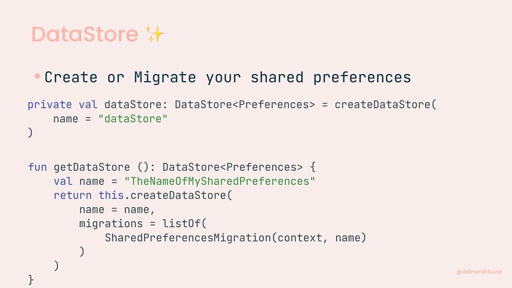 DataStore ✨ @ddinorahtovar private val dataStor...