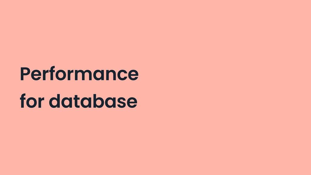 Performance for database