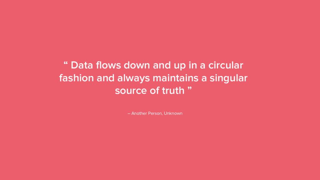 "16 "" Data flows down and up in a circular fashi..."