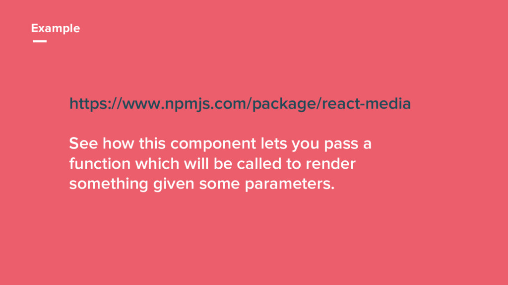 32 https://www.npmjs.com/package/react-media Se...