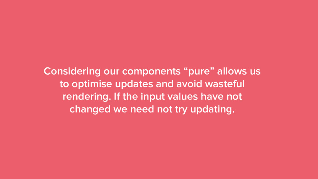 "51 Considering our components ""pure"" allows us ..."