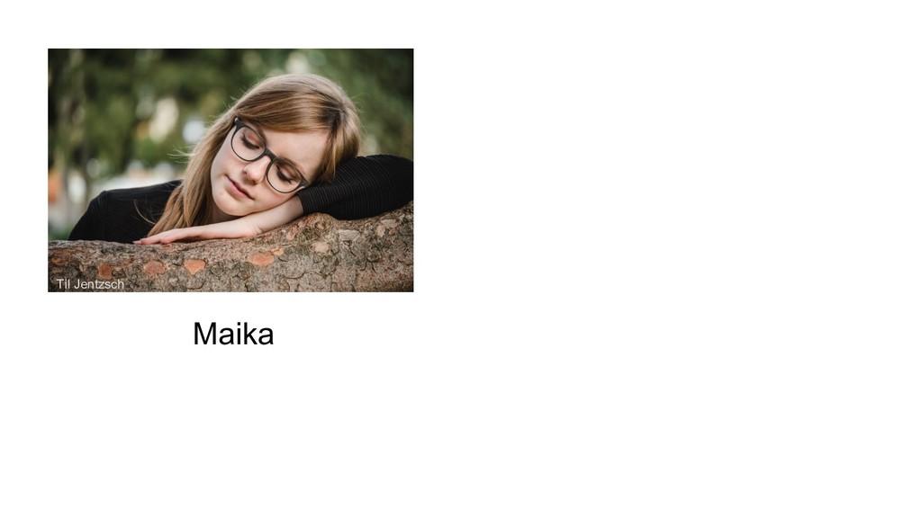 Maika Til Jentzsch