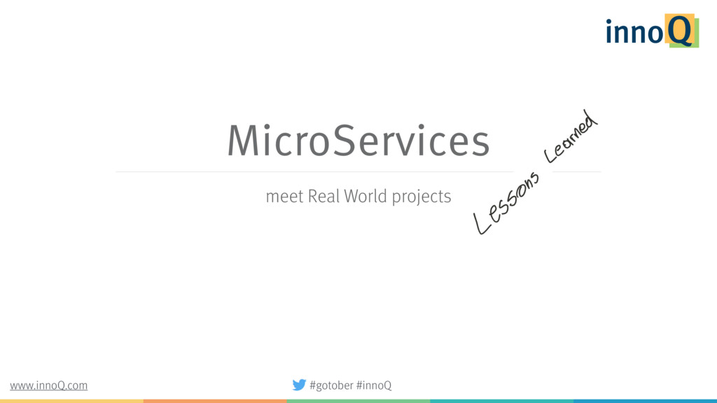 MicroServices meet Real World projects #gotober...