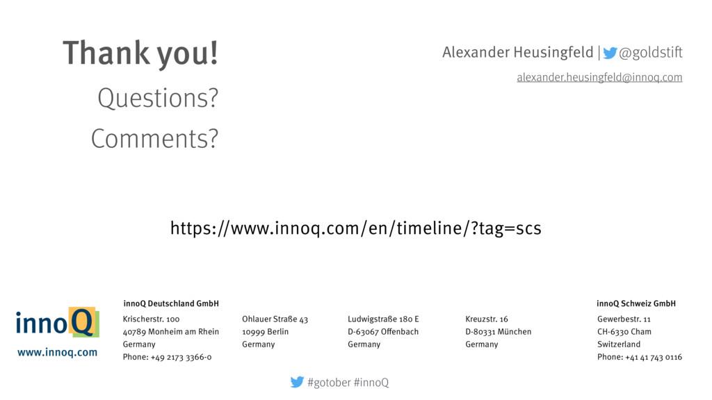Thank you! Questions? Comments? Alexander Heus...