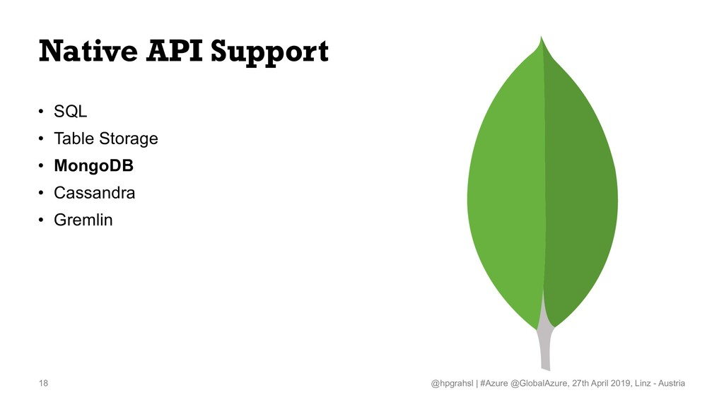 Native API Support • SQL • Table Storage • Mong...