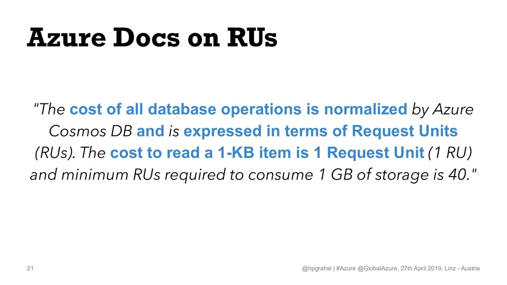 """Azure Docs on RUs """"The cost of all database ope..."""