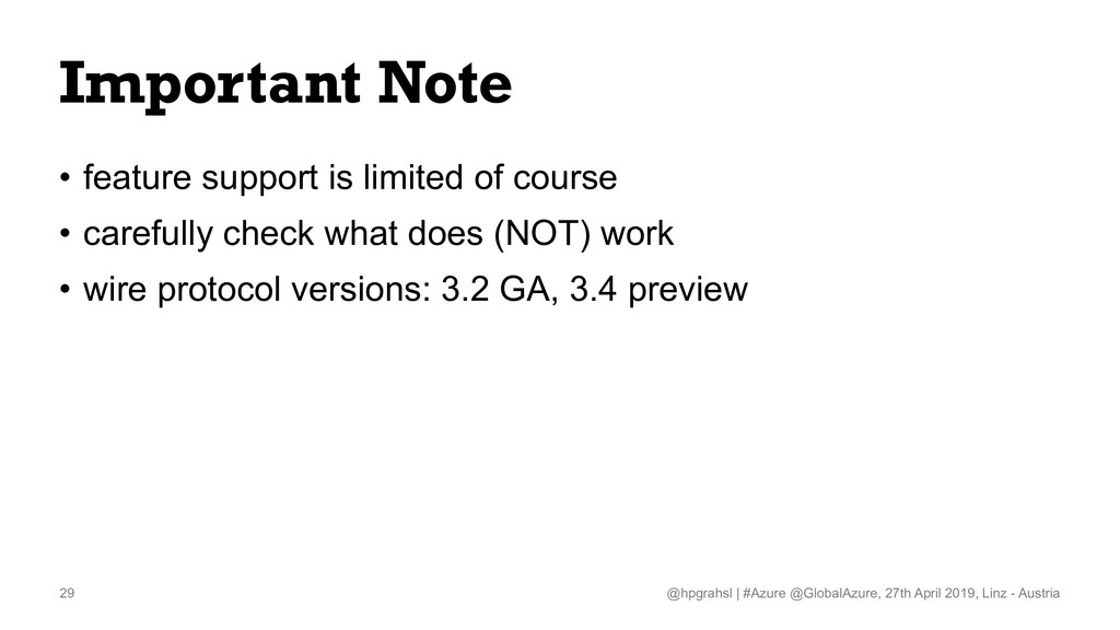 Important Note • feature support is limited of ...