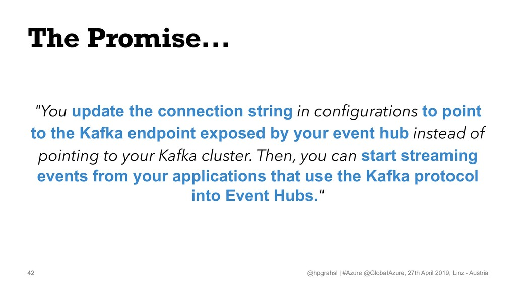 """The Promise... """"You update the connection strin..."""