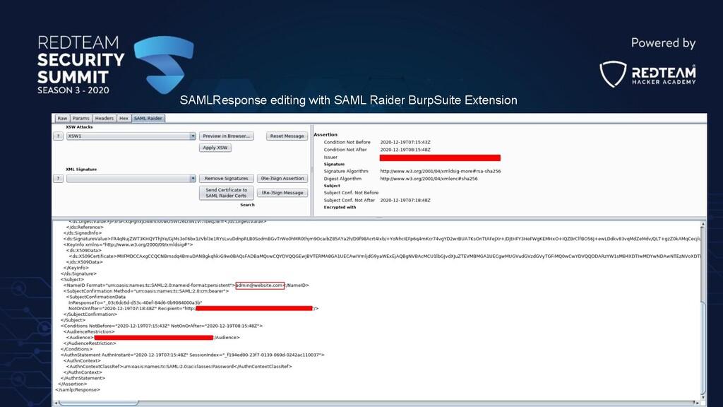 SAMLResponse editing with SAML Raider BurpSuite...