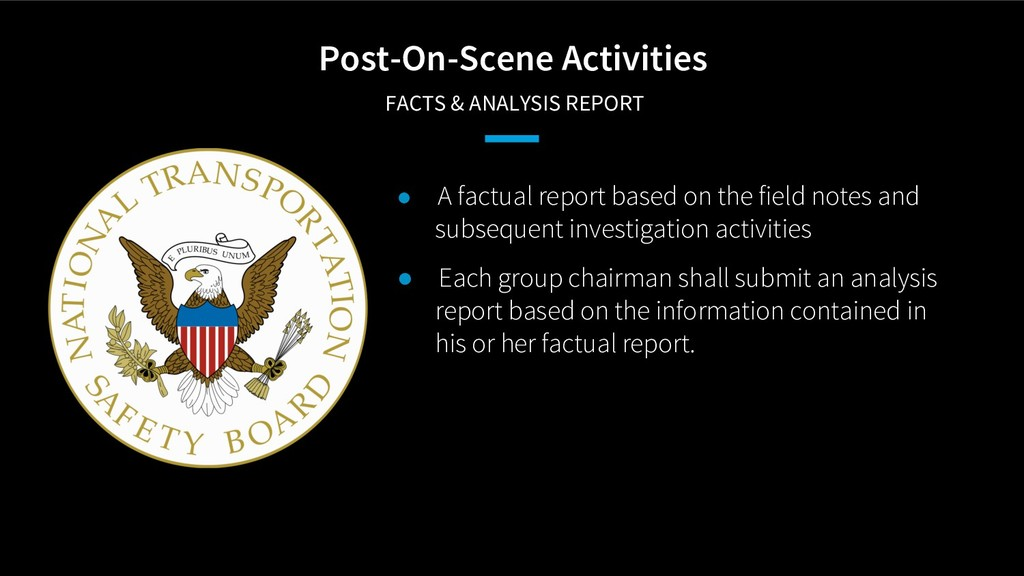 Post-On-Scene Activities FACTS & ANALYSIS REPOR...