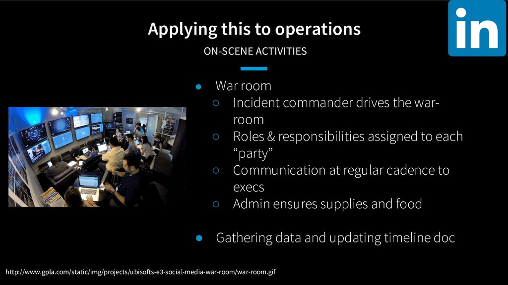 Applying this to operations ON-SCENE ACTIVITIES...