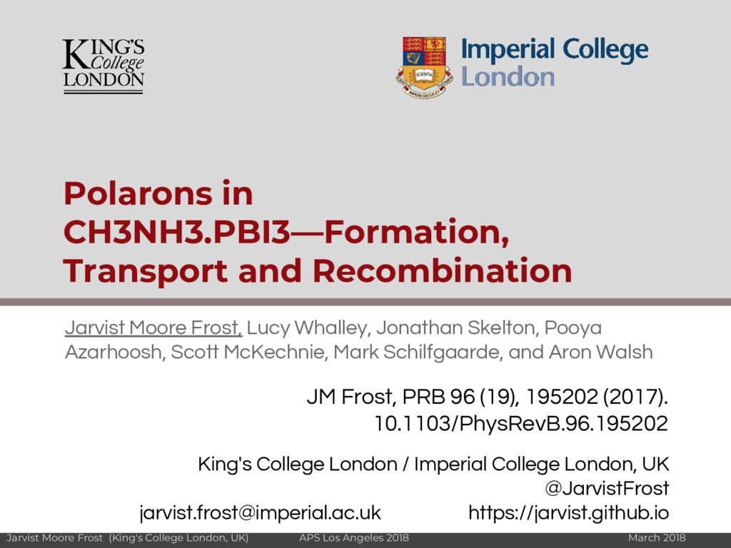 Jarvist Moore Frost (King's College London, UK)...