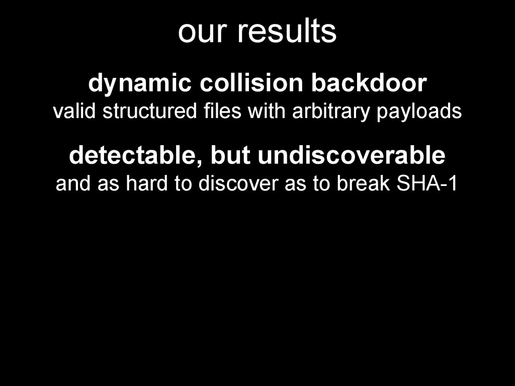 our results dynamic collision backdoor valid st...