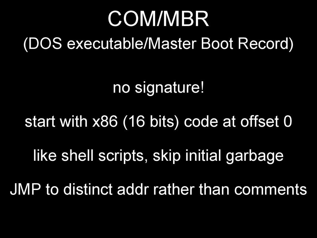 COM/MBR (DOS executable/Master Boot Record) no ...
