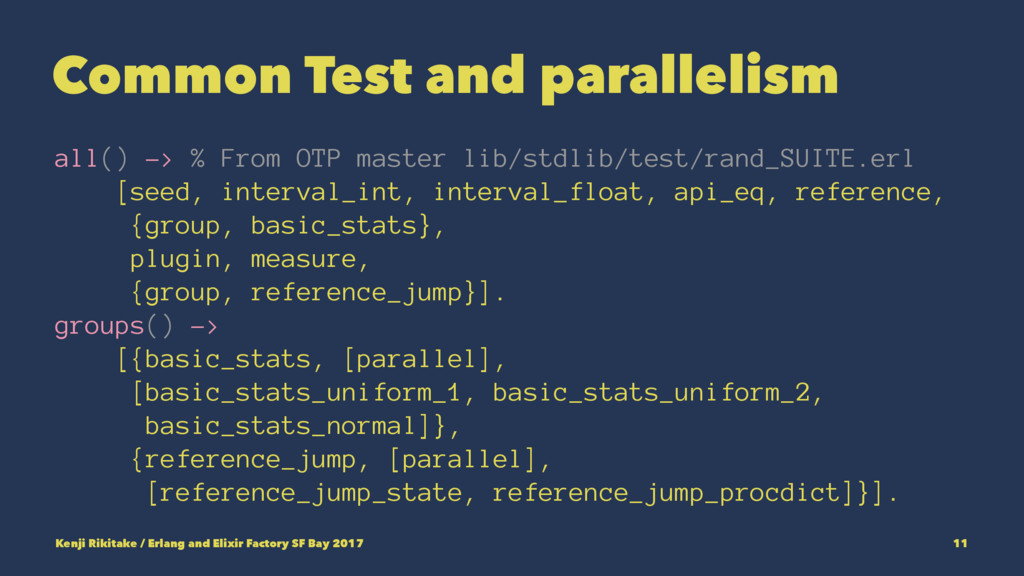 Common Test and parallelism all() -> % From OTP...