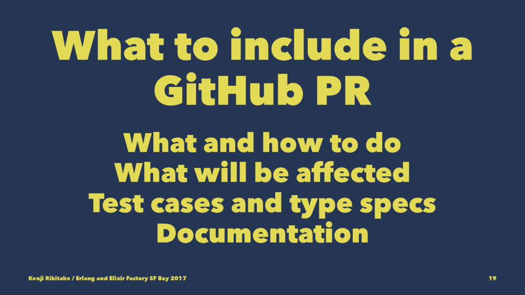 What to include in a GitHub PR What and how to ...