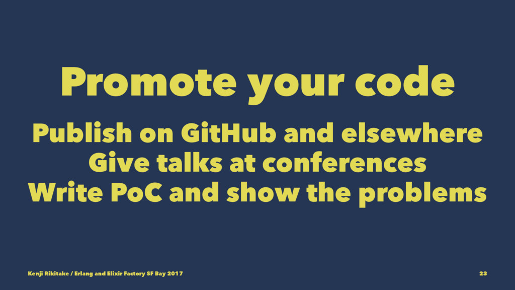 Promote your code Publish on GitHub and elsewhe...