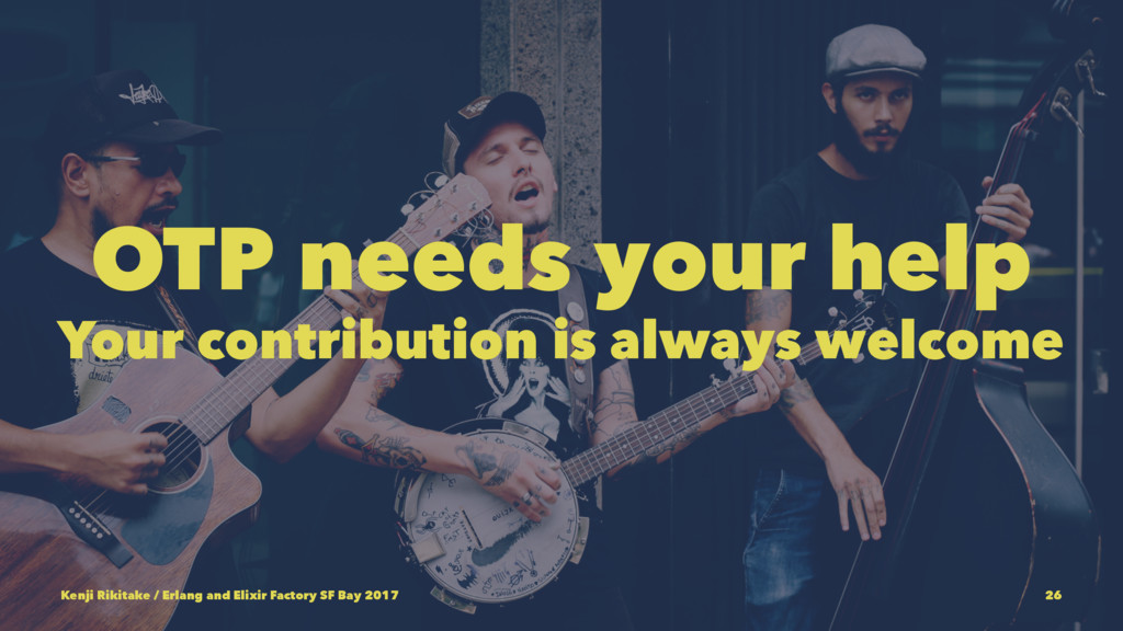 OTP needs your help Your contribution is always...
