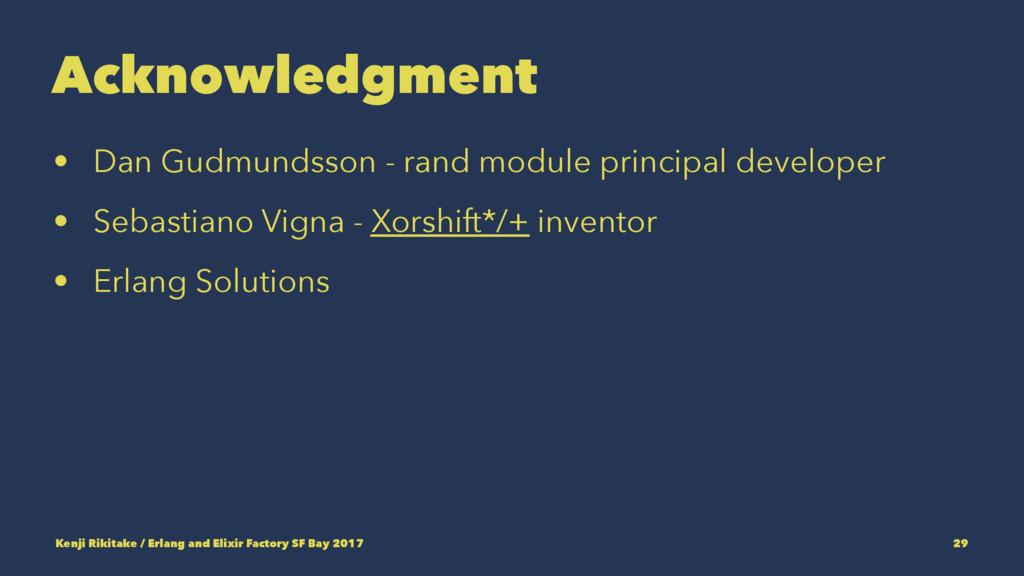 Acknowledgment • Dan Gudmundsson - rand module ...