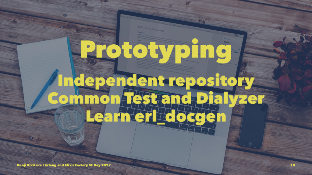 Prototyping Independent repository Common Test ...