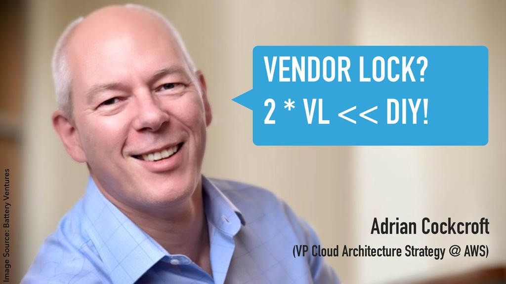 Adrian Cockcroft (VP Cloud Architecture Strate...
