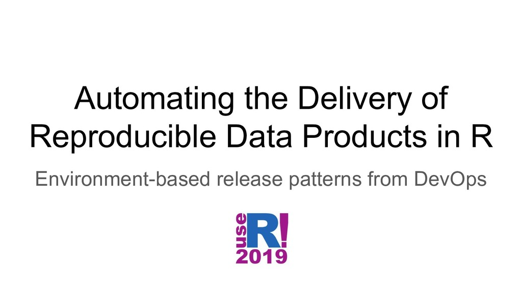 Automating the Delivery of Reproducible Data Pr...