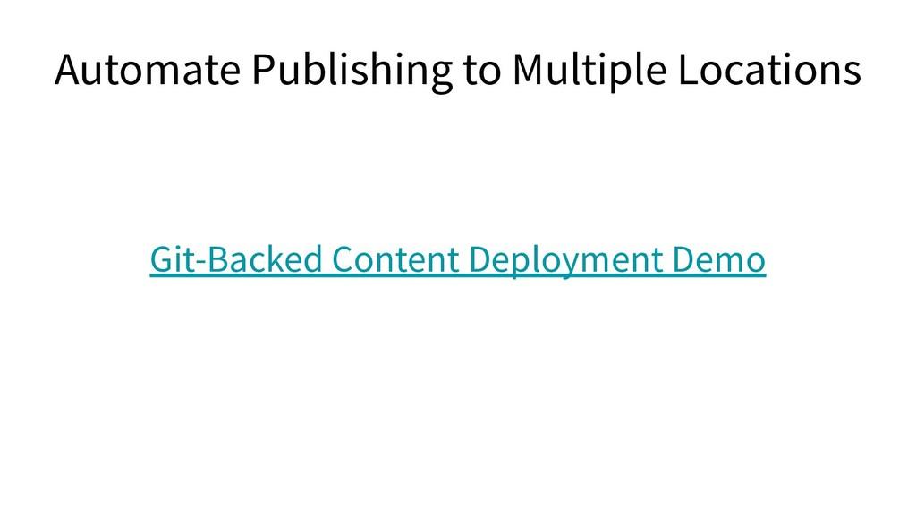 Git-Backed Content Deployment Demo Automate Pub...